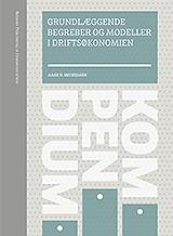 Grundlæggende begreber og modeller i driftsøkonomien